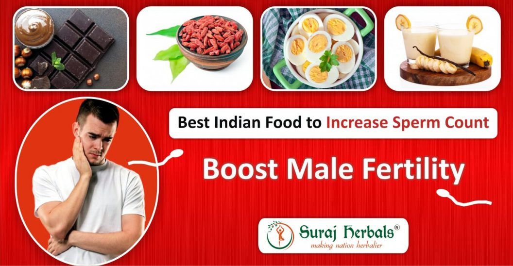 Best Indian Food to Increase Sperm Count - Boost Male Fertility