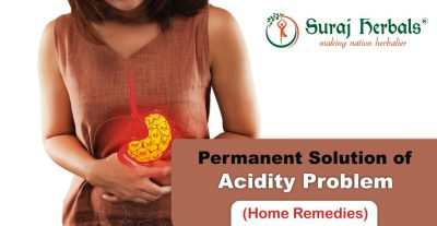Acidity Home Remedies – Permanent Solution of Acidity Problem